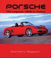 Book Review: Porsche   The Legend: 1948 to Today car history and auto shows auto book reviews