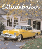 Studebaker: The Complete History, by Patrick Foster