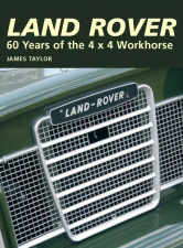 Land Rover: 60 Years of the 4x4 Workhorse