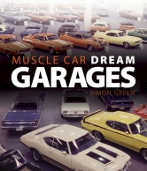 Muscle Car Dream Garages, by Simon Green