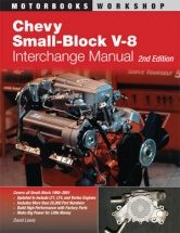 Chevy Small-Block V8 Interchange Manual, Second Edition