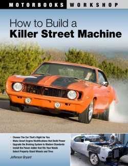 Book Review: How to Build a Killer Street Machine, by Jefferson Bryant auto book reviews