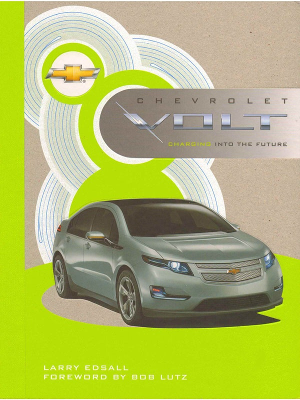 Auto Tech: Chevrolet Volt   the Book automotive technology car culture auto book reviews auto tech